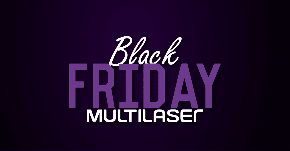 Black Friday Multilaser